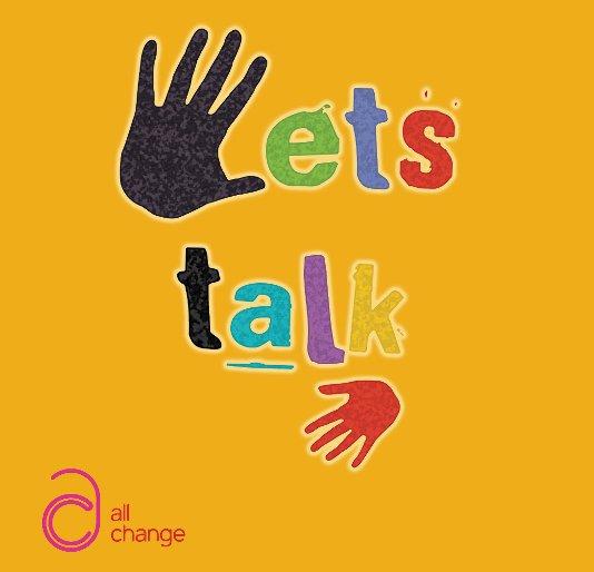 View Let's Talk by Allchange