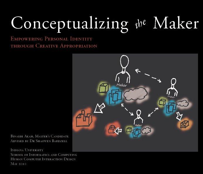 View Conceptualizing the Maker by Binaebi Akah