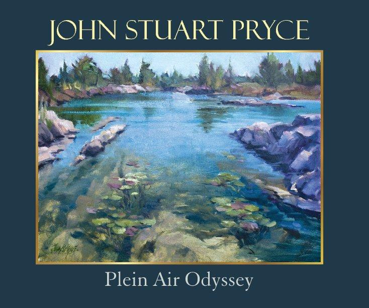 View Plein Air Odyssey by John Stuart Pryce