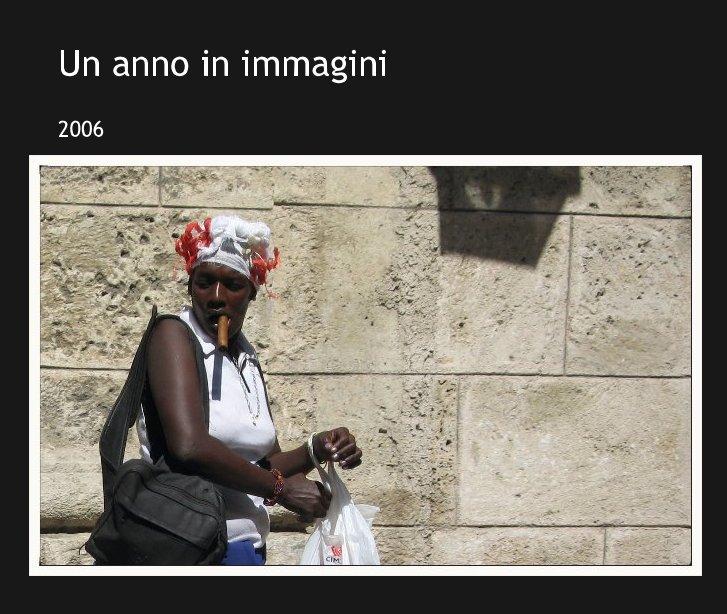 View Un anno in immagini by 2006