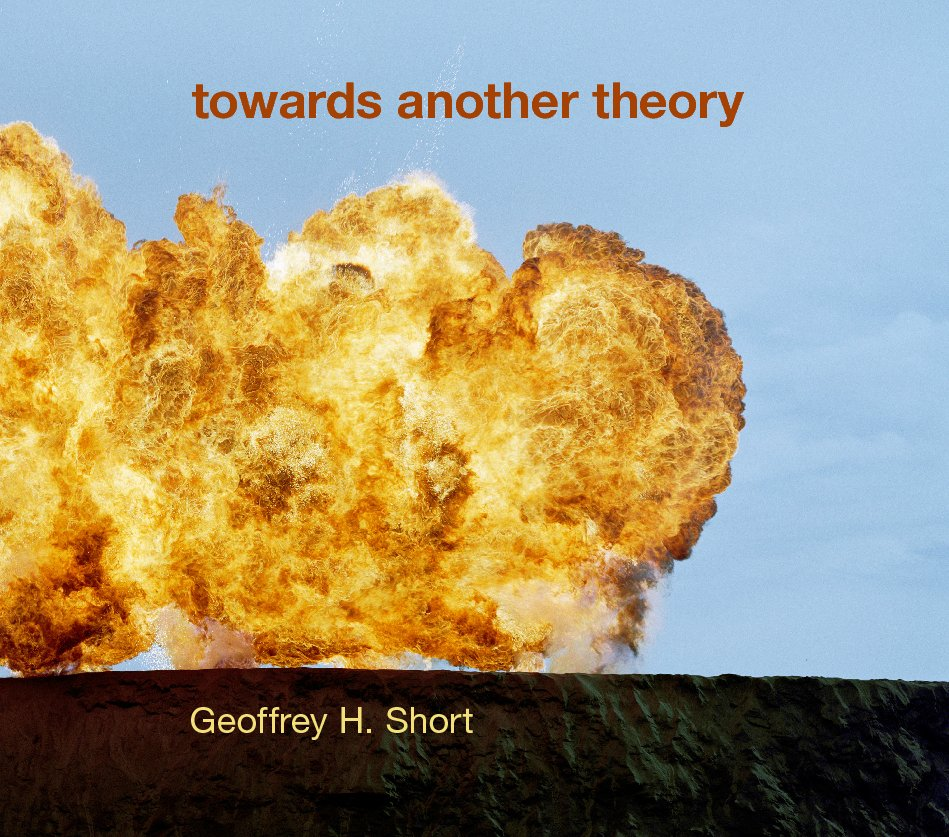 View towards another theory (large hardback edition) by Geoffrey H. Short