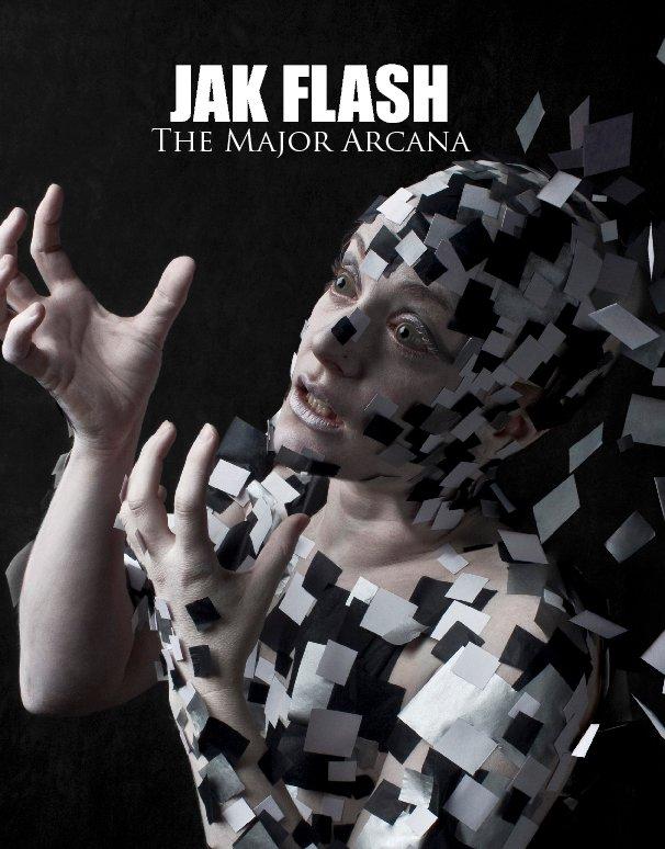 View Jak Flash - The Major Arcana by Jak Flash