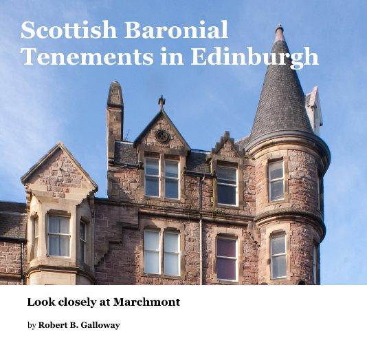 View Scottish Baronial Tenements in Edinburgh by Robert B. Galloway