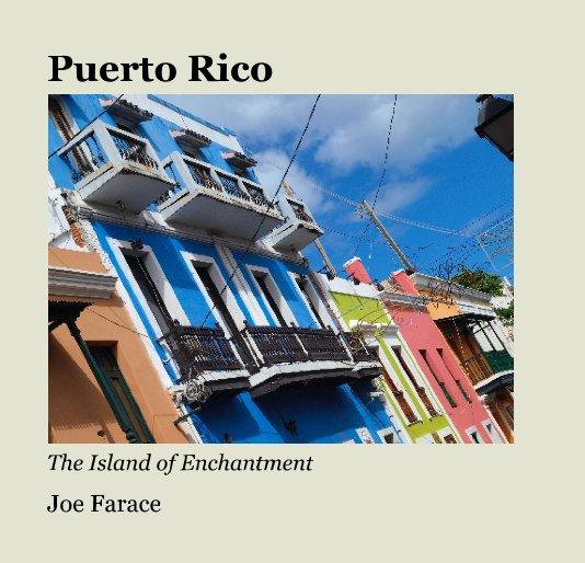View Puerto Rico by Joe Farace