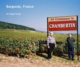 Burgundy, France book cover
