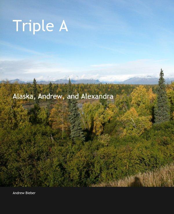 Ver Triple A por Andrew Bieber