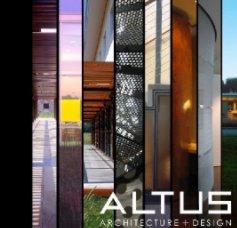 ALTUS Architecture + Design book cover