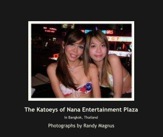 The Katoeys of Nana Entertainment Plaza book cover