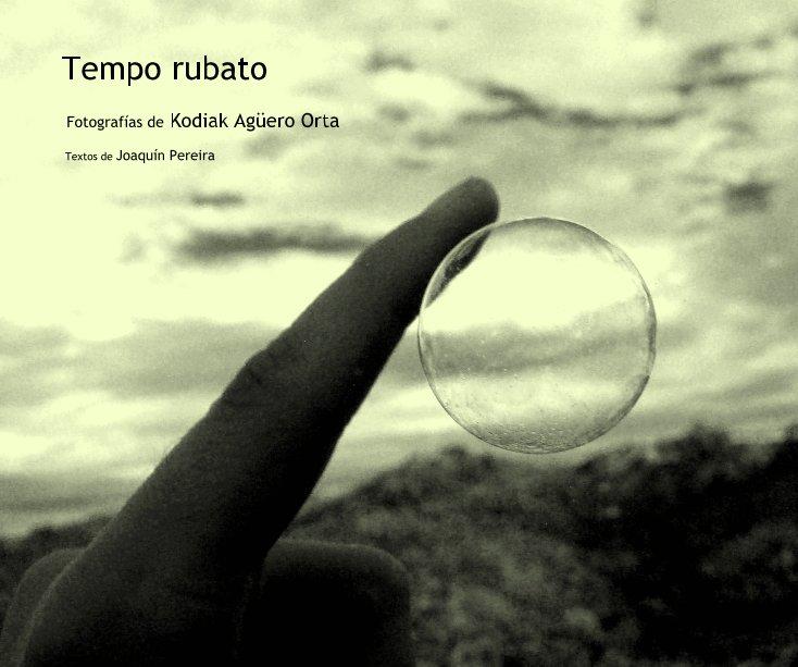 View Tempo rubato by Textos de JoaquÃin Pereira