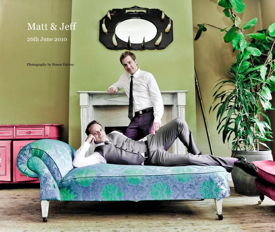 View Matt & Jeff by Photography by Simon Harvey