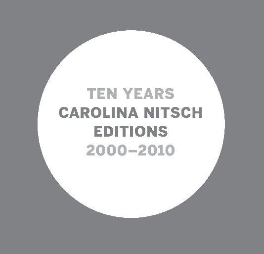 View 10 Years by Carolina Nitsch
