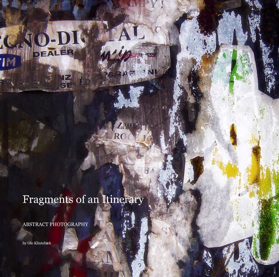 View Fragments of an Itinerary by Ole Klintebaek