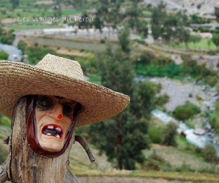 View Les visages du Pérou by Céline Huard