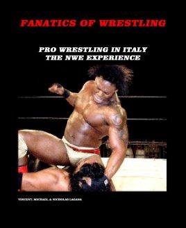 FANATICS OF WRESTLING book cover