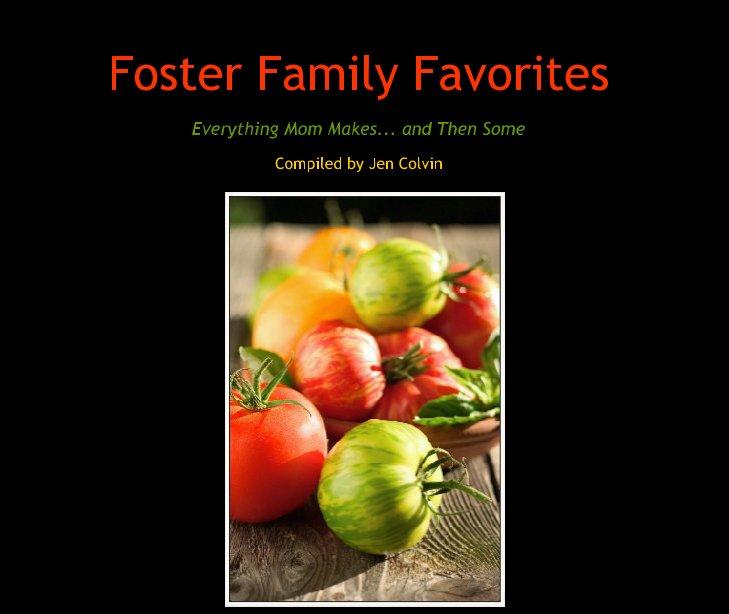 Ver Foster Family Favorites por Compiled by Jen Colvin