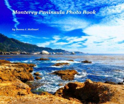 Monterey Peninsula Photo Book book cover