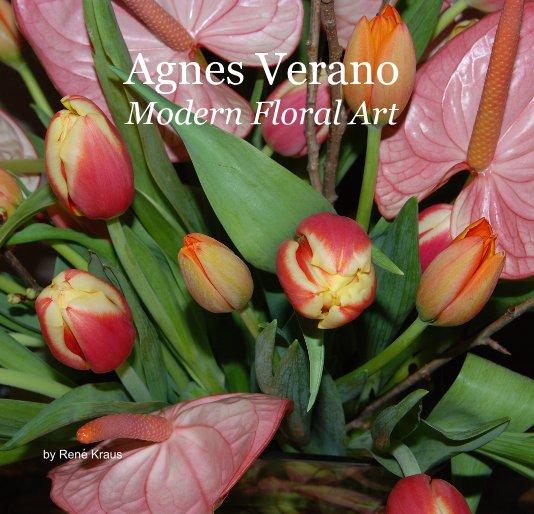 View Agnes Verano Modern Floral Art by René Kraus