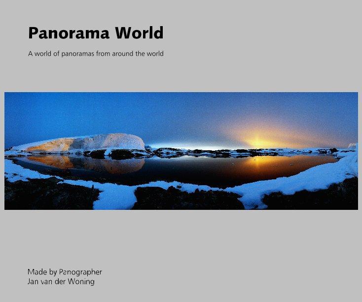 View Panorama World by Made by Panographer Jan van der Woning