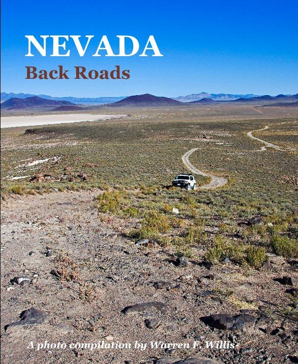 View NEVADA Back Roads by Warren F. Willis