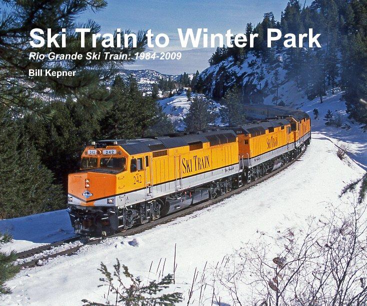 View Ski Train to Winter Park by Bill Kepner