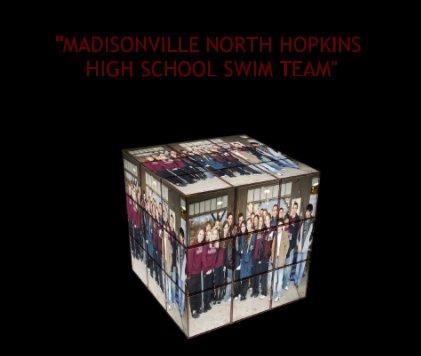 """MADISONVILLE NORTH HOPKINS HIGH SCHOOL SWIM TEAM"" book cover"