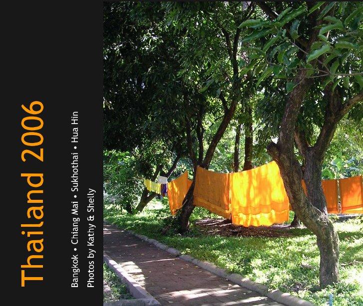 Ver Thailand 2006 por Photos by Kathy & Shelly