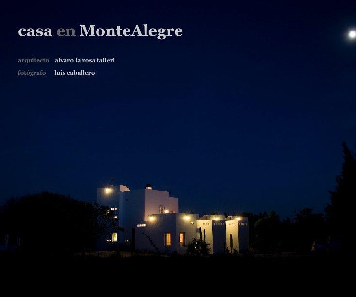 View casa en MonteAlegre by Alvaro La Rosa Talleri & Luis Caballero