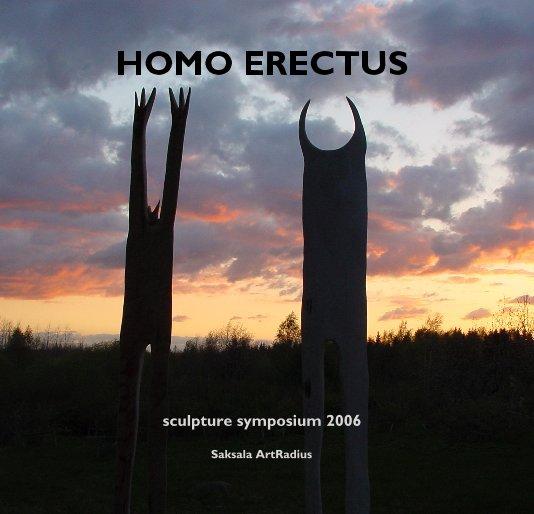 View HOMO ERECTUS by Saksala ArtRadius