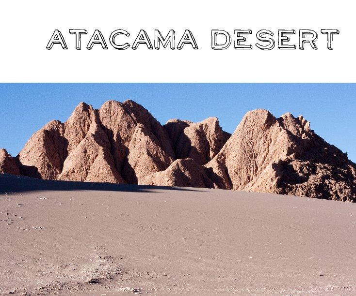 View Atacama Desert by Miguel Albrecht