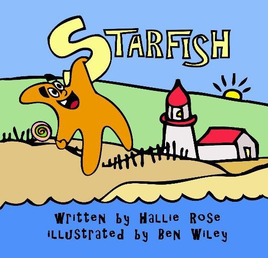 View STARFISH by Hallie Rose