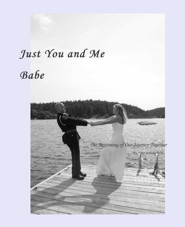 Ver Just You and MeBabe por nolongersing