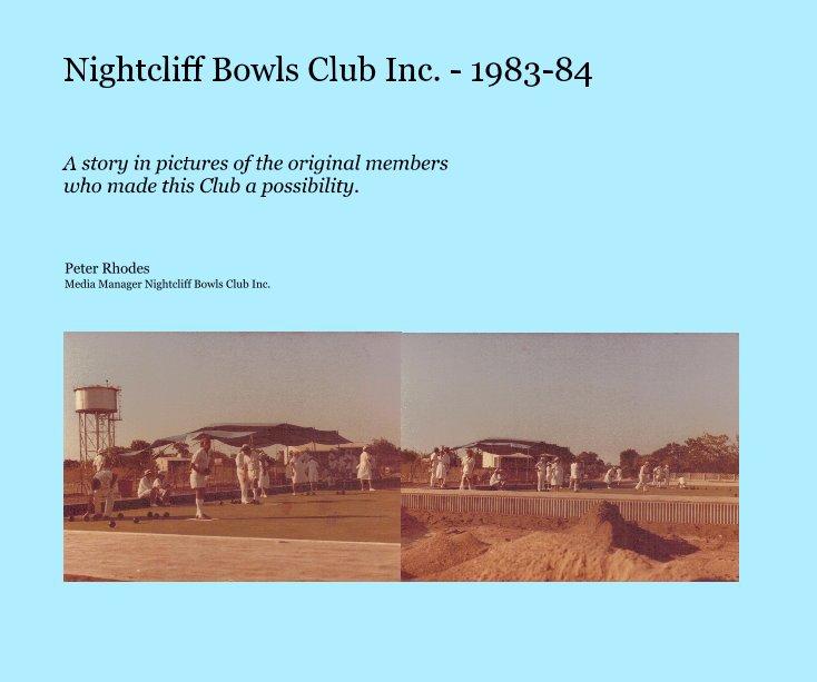 View Nightcliff Bowls Club Inc. - 1983-84 by Peter Rhodes