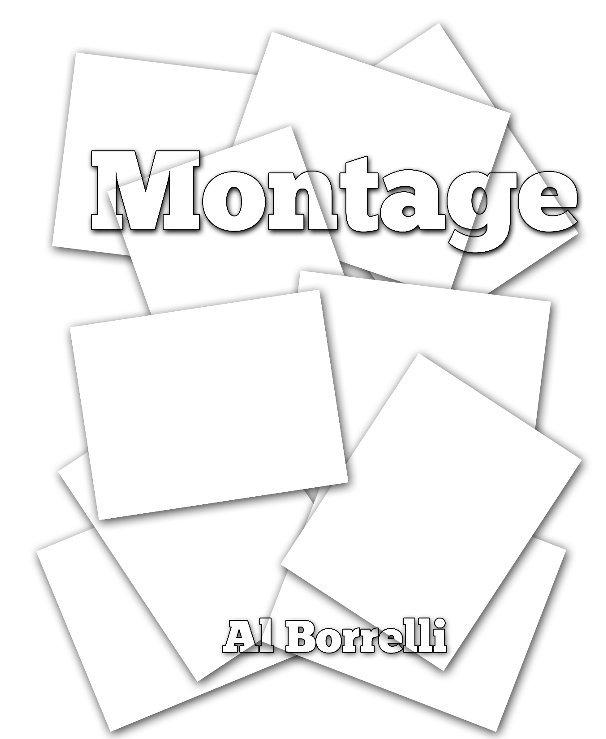 View Montage by Al Borrelli
