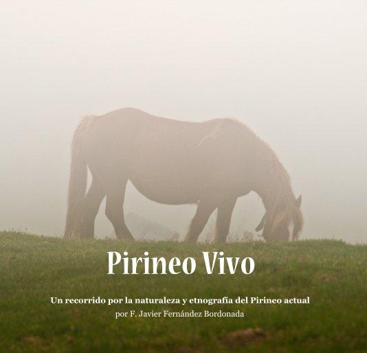 Ver Pirineo Vivo por por F. Javier Fdez Bordonada