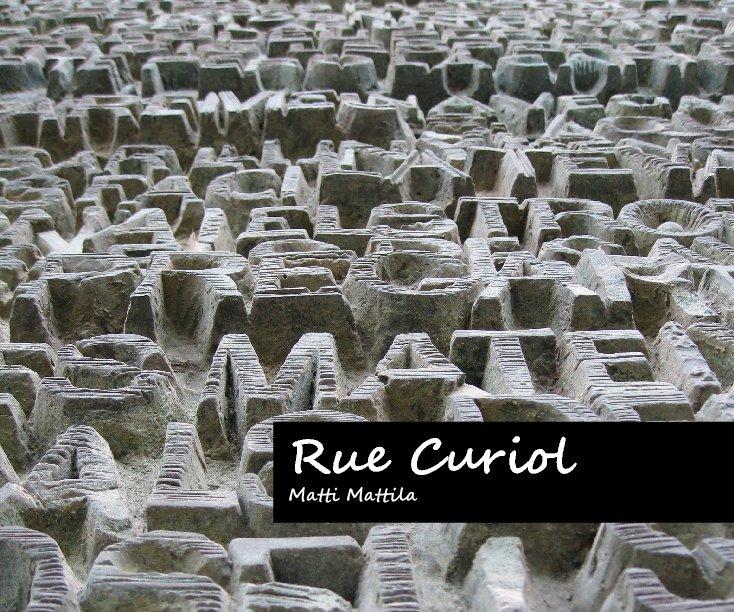 View Rue Curiol by Matti Mattila