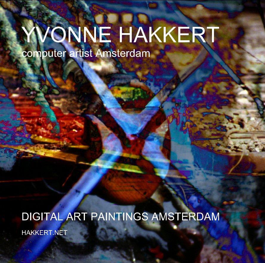 View YVONNE HAKKERT computer artist Amsterdam by YVONNE HAKKERT