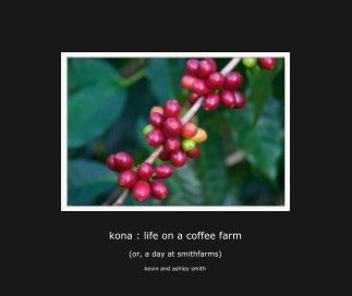 kona : life on a coffee farm book cover