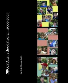 SBCCP After School Program 2006-2007 book cover