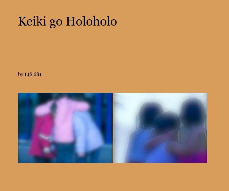 View Keiki go Holoholo by LIS 681