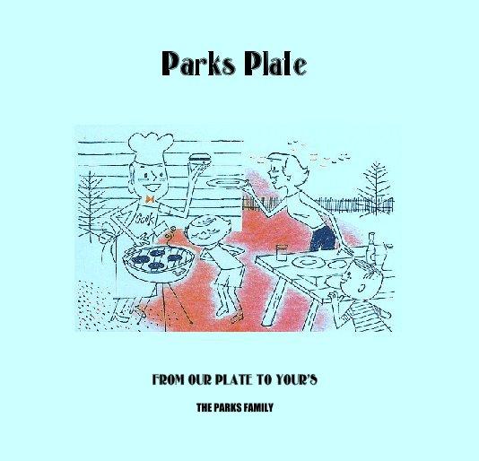Ver Parks Plate por THE PARKS FAMILY