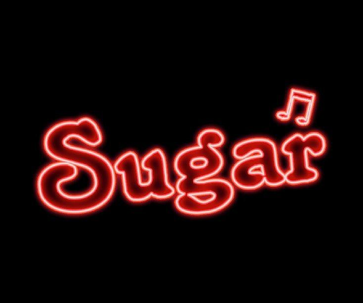 Ver Sugar por CWN Photography