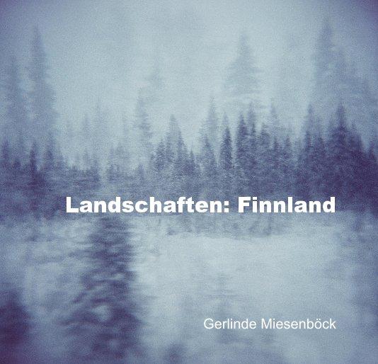 View Landschaften: Finnland by Gerlinde Miesenböck