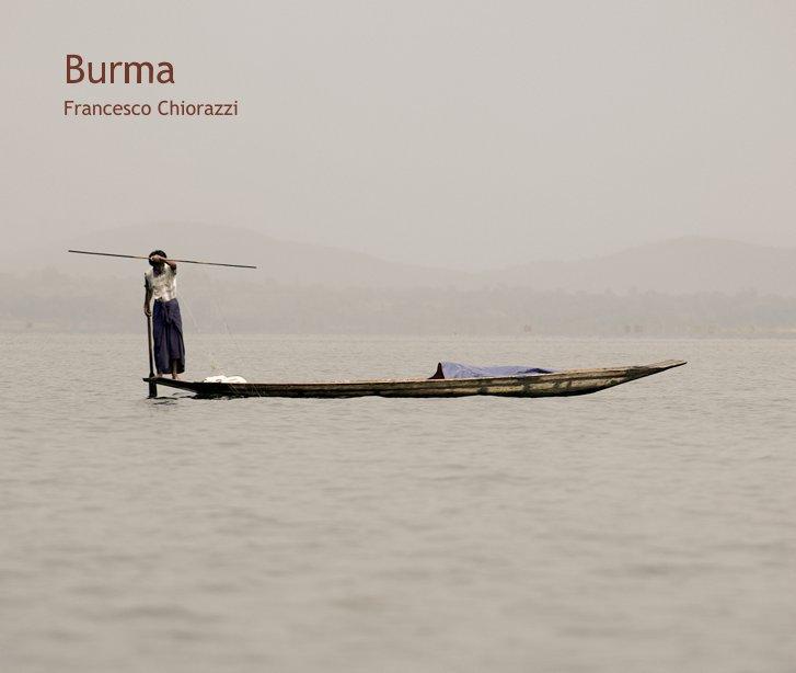 Ver Burma por Francesco Chiorazzi