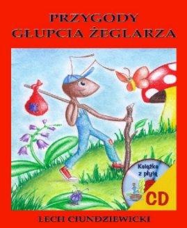 Przygody Głupcia Żeglarza book cover
