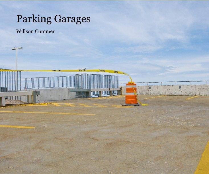 View Parking Garages by Willson Cummer