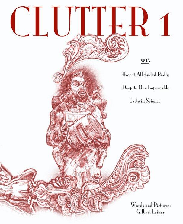 View Clutter by Gilbert Leiker