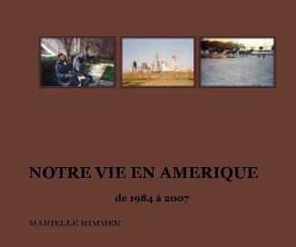 NOTRE VIE EN AMERIQUE book cover