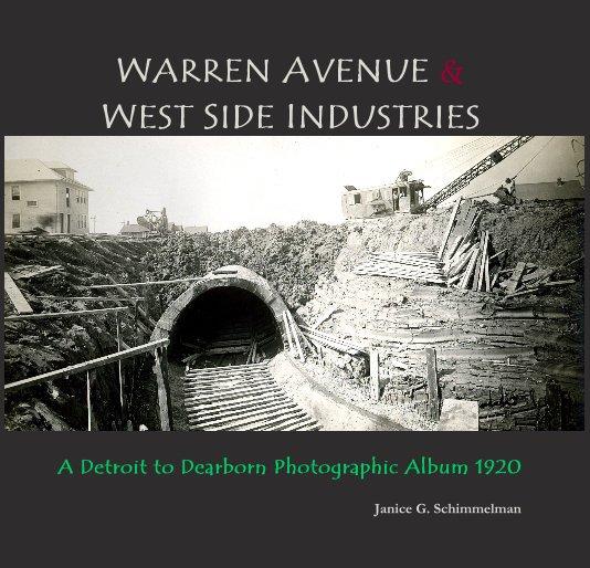 View Warren Avenue & West Side Industries by Janice G. Schimmelman