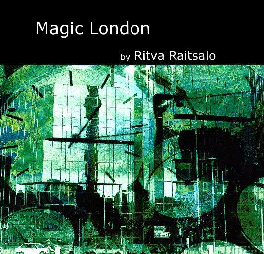View Magic London by Ritva Raitsalo