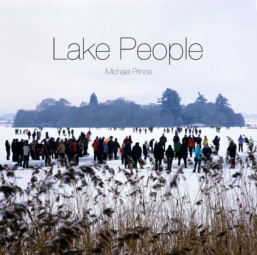 View Lake People by Michael Prince